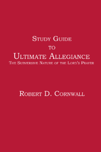 Study Guide to Ultimate Allegiance
