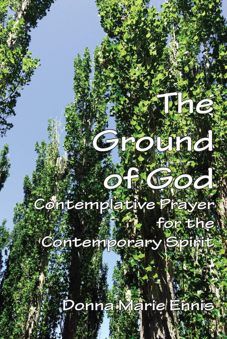 Book Released: The Ground of God: Contemplative Prayer for the Contemporary Spirit