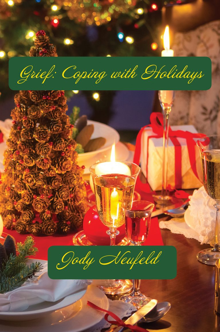 New Release: Grief: Coping with Holidays by Jody Neufeld