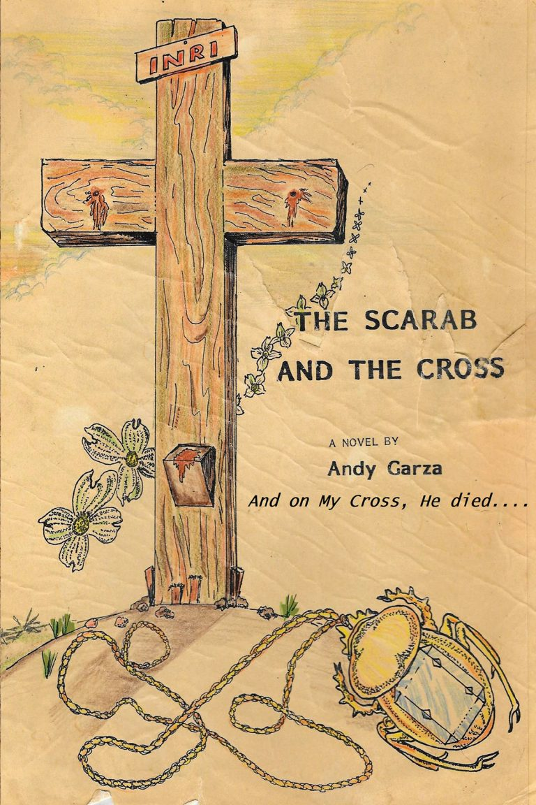 A Good Friday Reading from The Scarab and the Cross by Andy Garza