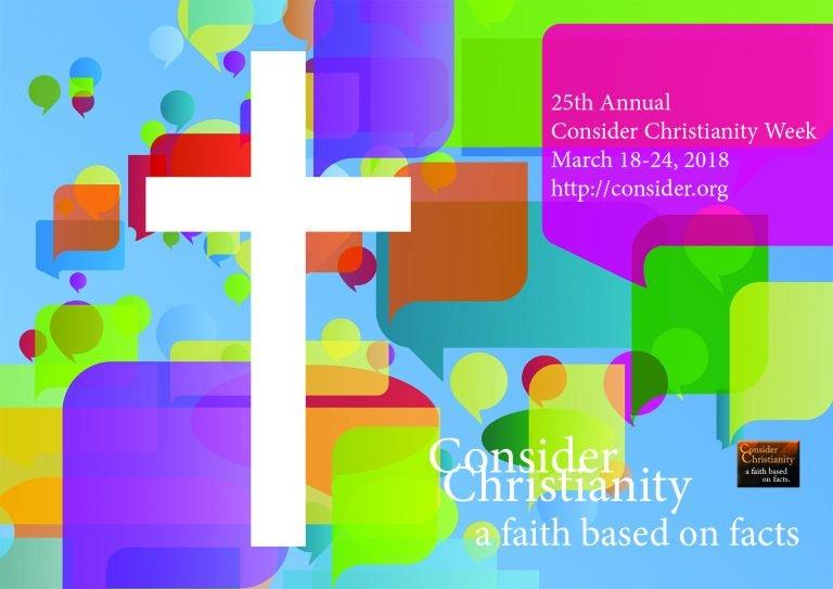 25th Annual Consider Christianity Week