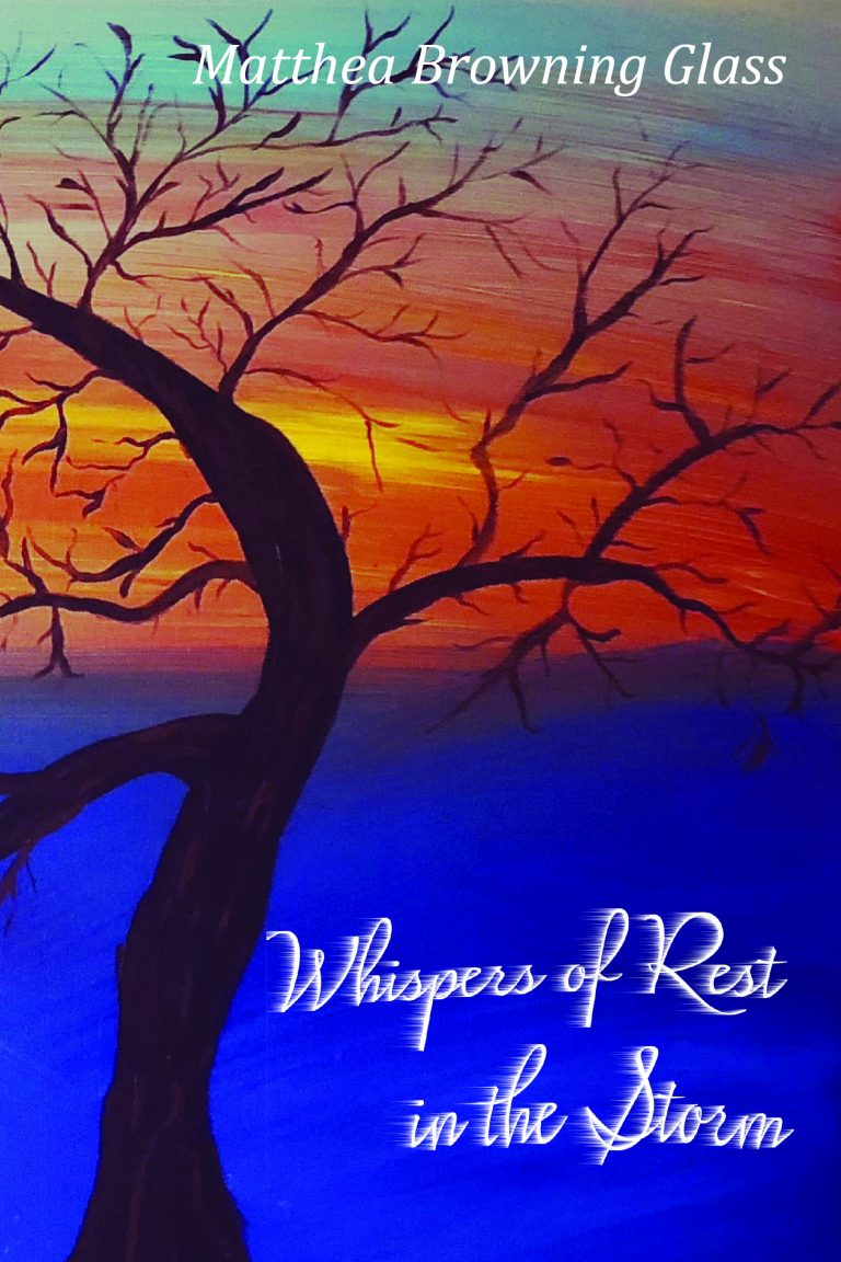 "Matthea Glass, new author with Energion Publications, brings a new devotional –  ""Whispers of Rest in the Storm"""